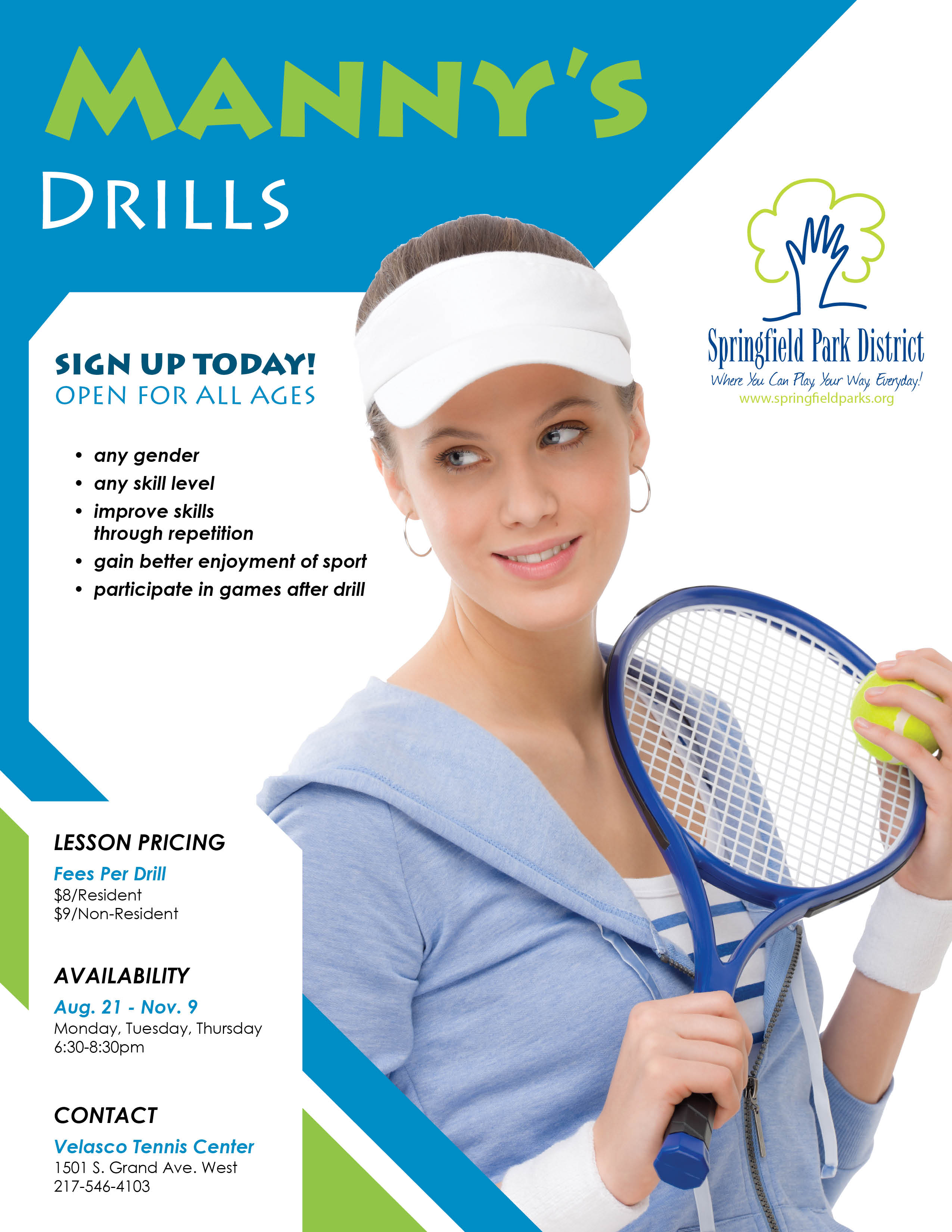 This Program Runs From August 21 Through November 9 (or The First Snow)  From 6:308:30pm On Mondays, Tuesdays And Thursdays At The Velasco Tennis  Center