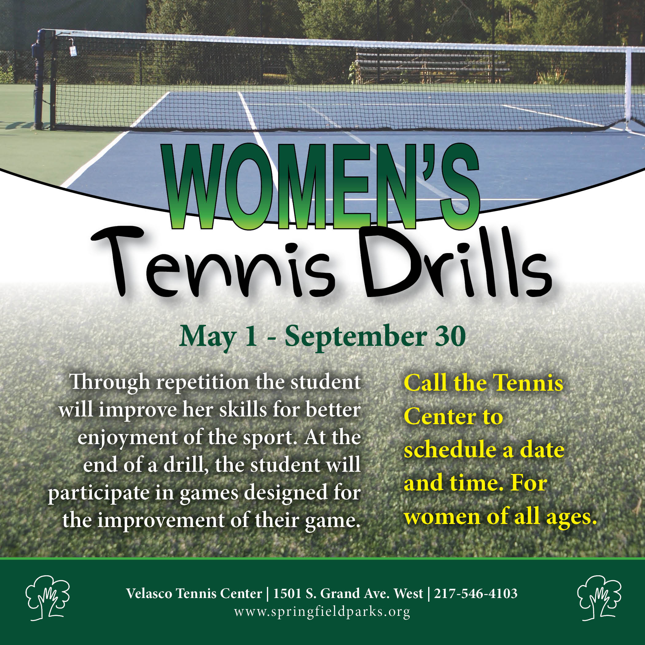 The Student Will Participate In Games Designed For The Improvement Of  Their Game To Schedule A Day And Time Call Velasco Tennis Center At  2175464103